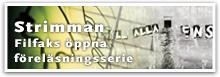 Strimman - Öppna föreläsningar